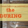 Once More to the Studs {Farmhouse Bathroom Renovation} DURING